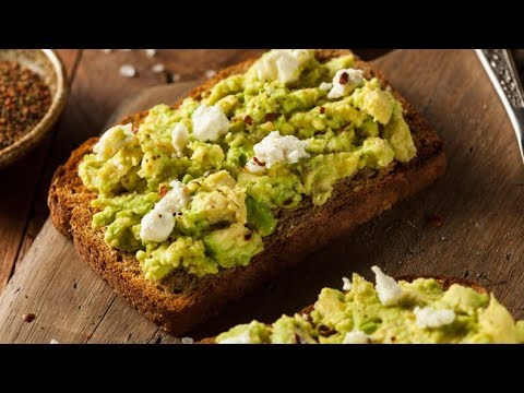 IS AVOCADO ON TOAST ACTUALLY GOOD FOR YOU ?