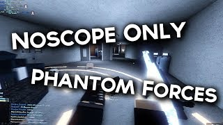 PHANTOM FORCES NO-SCOPE ONLY CHALLENGE WITH THE LEADER OF PARADOX.. (roblox)