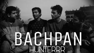 BACHPAN-HUNTERRR   BHIWANDI