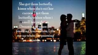Baby Bash & Frankie J- Butterfly Kisses (Ft. Paula DeAnda) Lyrics