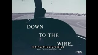DOWN TO THE WIRE U.S. NAVY AVIATION CADET AIRCRAFT CARRIER TRAINING FILM 45744