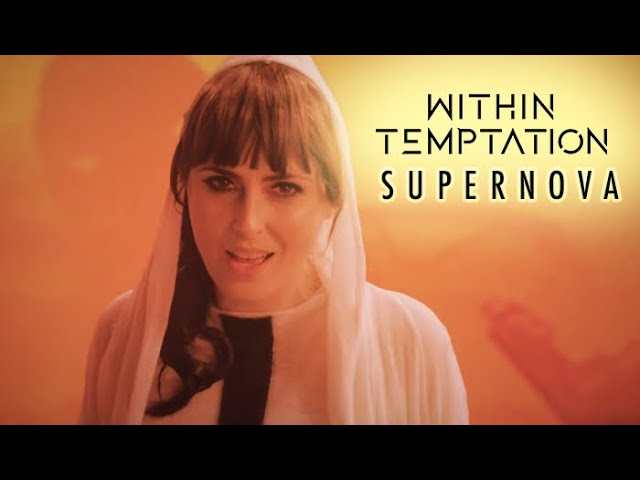 Within Temptation - Supernova (Official Music Video)