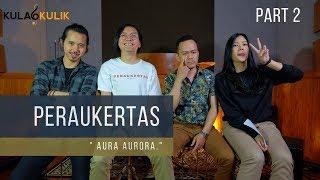 PERAUKERTAS - mengulas tentang mini album AURORA eps2