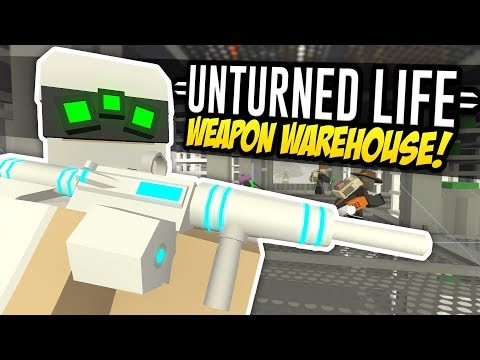 WEAPON WAREHOUSE - Unturned Life Roleplay #287