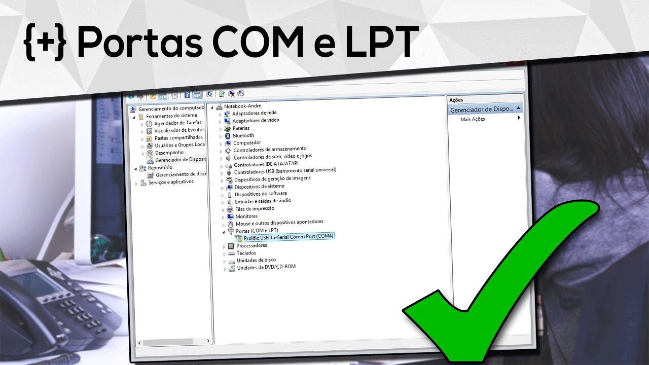 Como inserir as portas ( COM E LPT ) no Gerenciador de Dispositivo ...