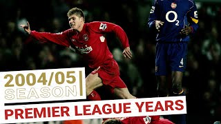 Every Premier League Goal 2004/05 | Xabi Alonso & Luis Garcia arrive on the scene