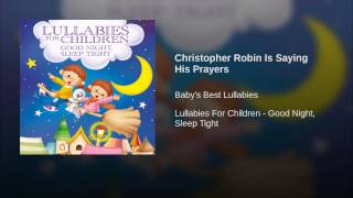 Christopher Robin Is Saying His Prayers