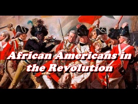 History Brief: African Americans in the Revolution
