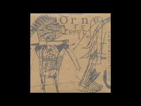 tim berne & michael formanek - ornery people [1998] full album