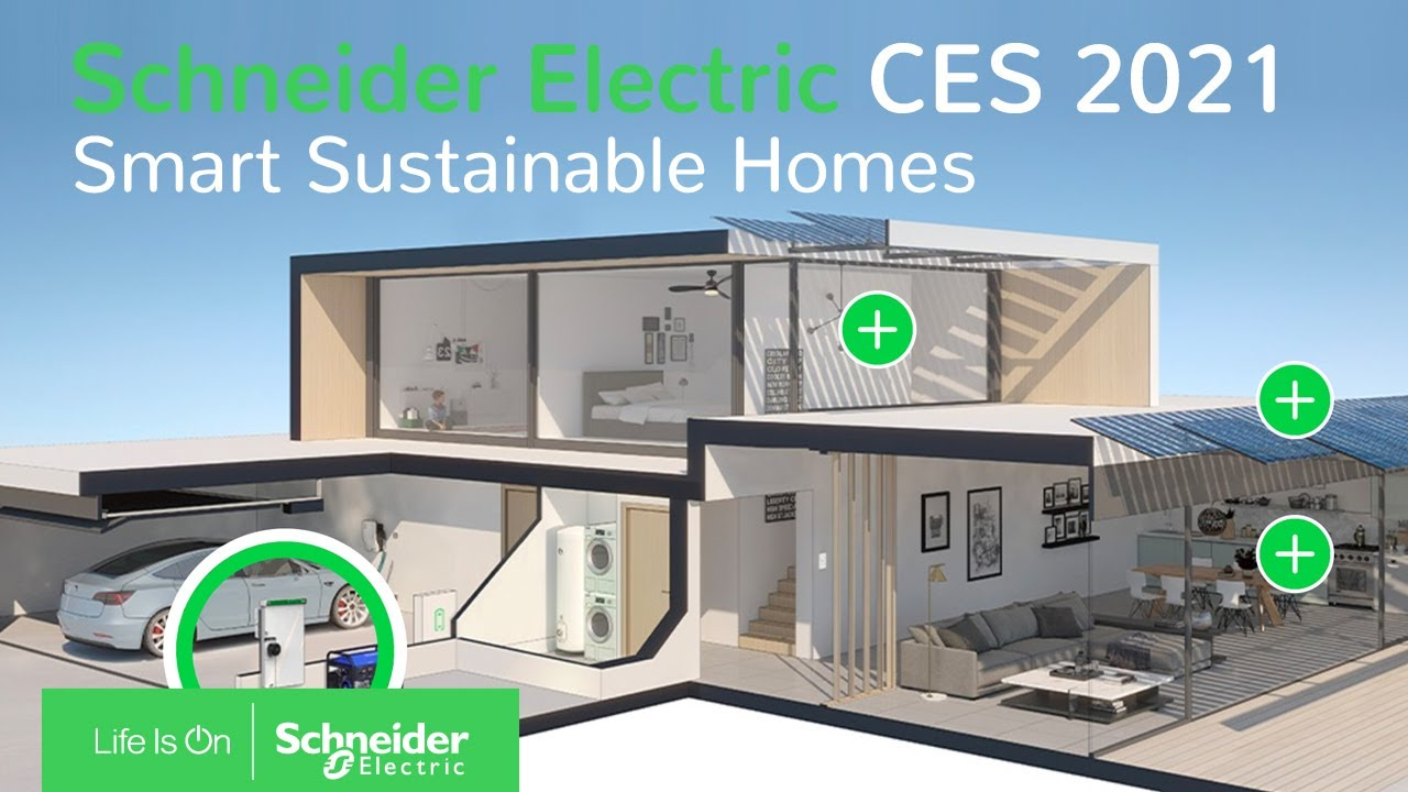 Schneider Electric at CES 2021 : Smart Sustainable Homes