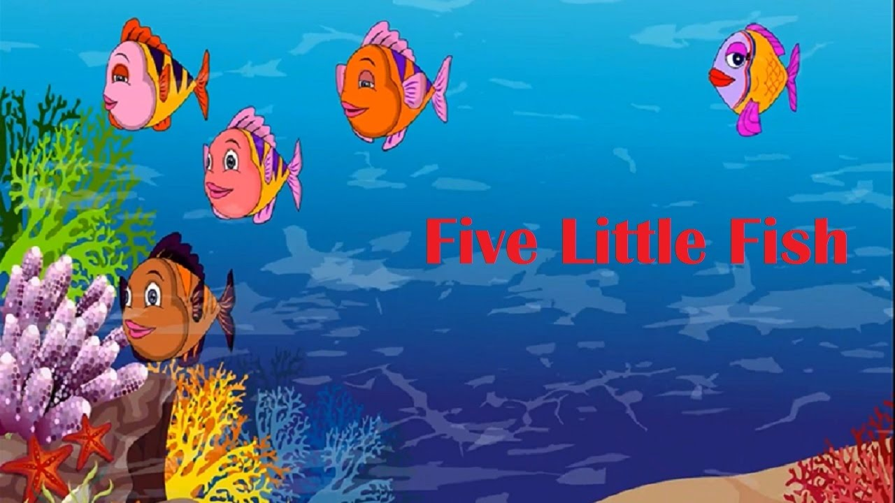 Five little fish song nursery rhyme baby songs youtube for Little fish swimming