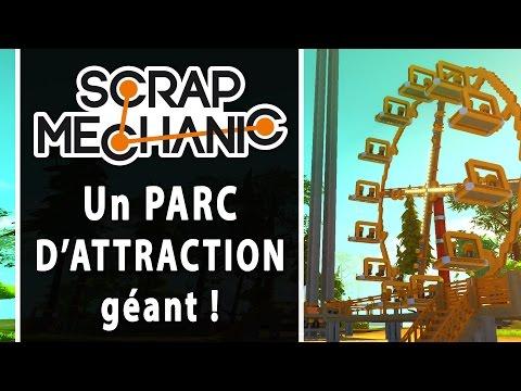 SCRAP MECHANIC : Un PARC d'attraction géant !
