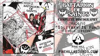 """Battalion Of Saints - """"Solitary Is Fun (Single Version)"""" [Official Audio]"""