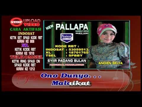 NEW PALLAPA -  SYI'IR PADANG BULAN - ANDIEN SELYA