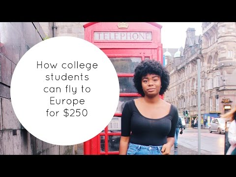 $250 Flights to Europe: How to travel CHEAP as a college student