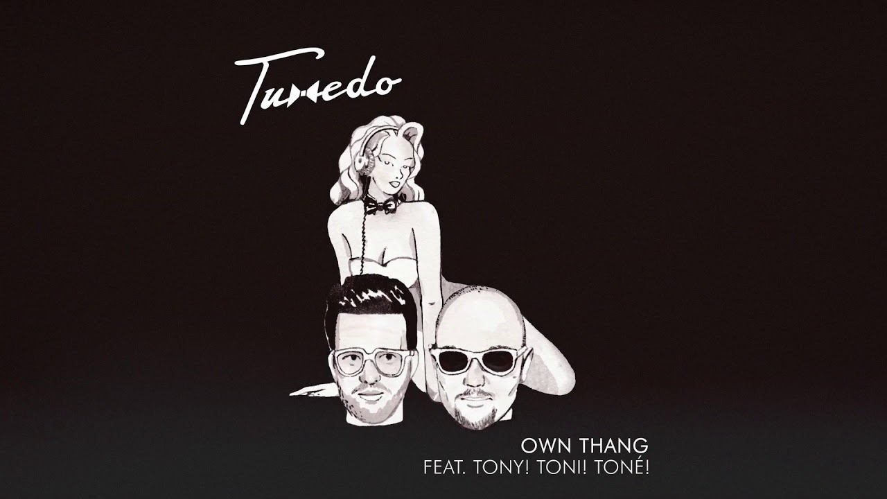 Image result for Tuxedo – Own Thang (feat. Tony! Toni! Toné!)