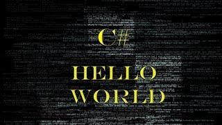 """Hello World!"" Первая программа - С#. Урок 1"