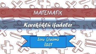 8  Kareköklü İfadeler Soru Çözümü  Özet  I 8.sınıf Matematik 2016-2017