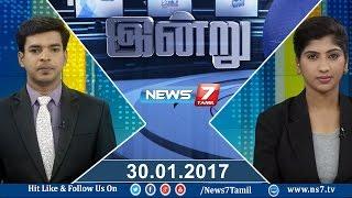News @ 9 PM | News7 Tamil | 30-01-2017