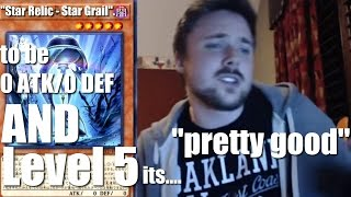 Star Relic - Star Grail: to be 0 ATK/DEF AND LEVEL 5, it