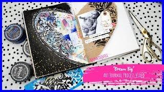 """Dream Big"" Art Journaling Process Video *Dina Wakley Media Journal* + + + INKIE QUILL"