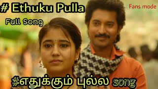 Ethuku pulla full song || Love song || fans mode # Tamilanda Warriors