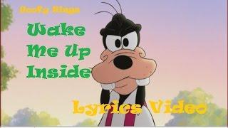 goofy-sings-wake-me-up-inside