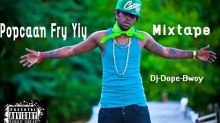 Popcaan- Fry Yiy Mixtape