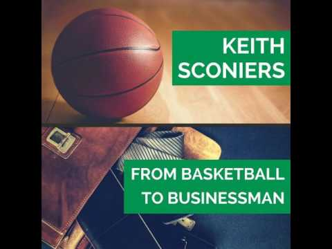 47: Keith Sconiers - From Basketball to Businessman