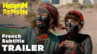 Hedefim Sensin - Trailer | French Subtitle