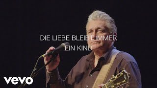 Rainhard Fendrich - Die Liebe bleibt immer ein Kind (live & akustisch)