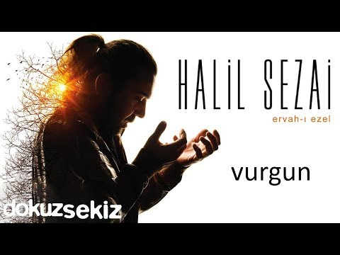 Halil Sezai - Vurgun (Official Audio)