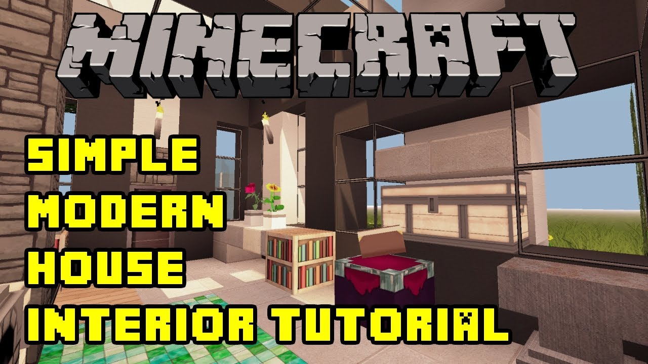Simple Modern House Interior minecraft - simple modern house interior tutorial - xbox/pe/pc