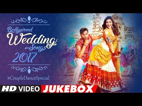 Bollywood Wedding Song 2017: Couple #RomanticDance Special |