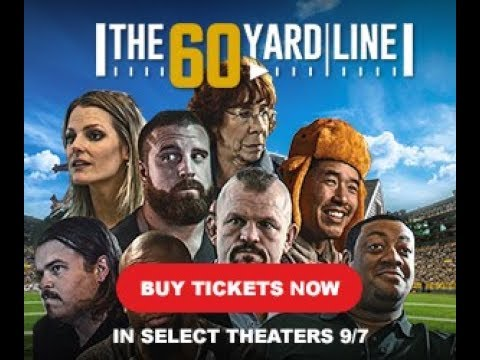 Savre the Date: The 60 Yard Line is IN THEATERS NOW