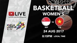 Basketball 🏀 Women's Singapore 🇸🇬 vs 🇻🇳Vietnam | 29th SEA Games 2017