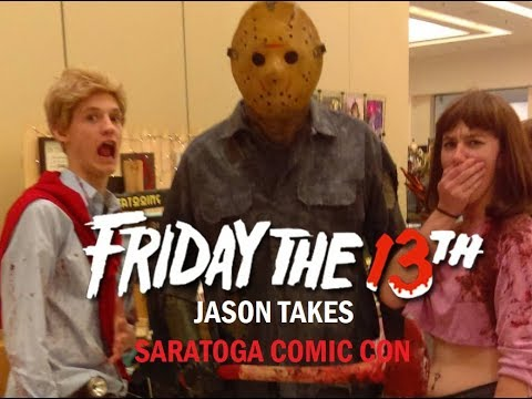 Friday The 13th Jason Takes Saratoga Comic Con