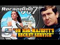 Recapping 007 #6 - On Her Majesty's Secret Service (1969) (Review)