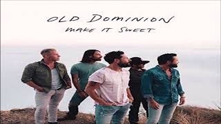 Old Dominion Make It Sweet Quick Edit Video