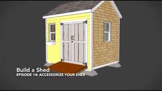 How to Build a Shed: Accessorize your Shed