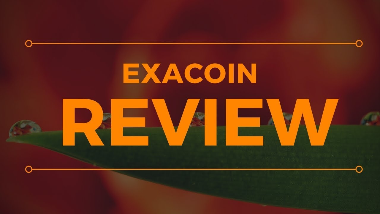 ExaCoin Review - Good Business Or SCAM?!