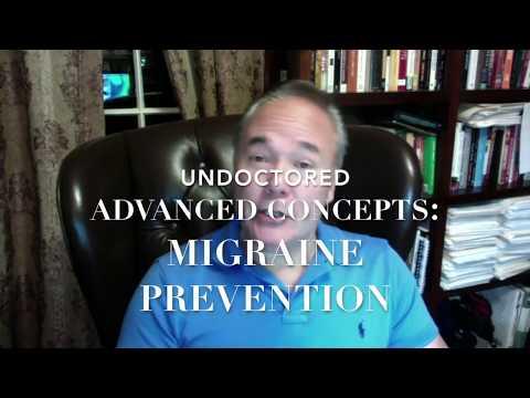 Undoctored Advanced Concept: Preventing Migraine Headaches