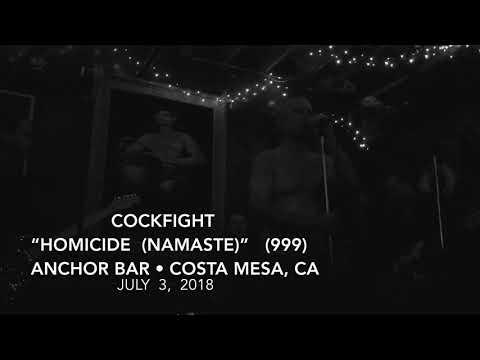 Cockfight • Homicide (999) July 3, 2018 • Anchor Bar / Costa Mesa, CA