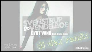 Svenstrup & Vendelboe - Dybt Vand - DJ Dex Remix - Labelmade