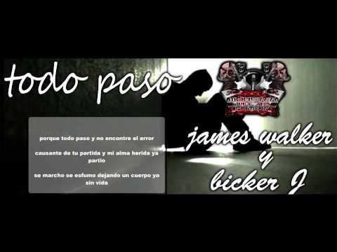 Bicker J. - Todo Paso Ft James Walker