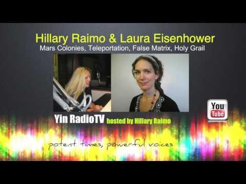 064 Laura Eisenhower & Hillary Raimo Mars Colonies & Teleportation @YinRadioTV