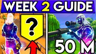 Fortnite WEEK 2 CHALLENGES GUIDE! EASIEST 50M ELIM, SECRET BANNER LOCATION! (Battle Royale Season 6)