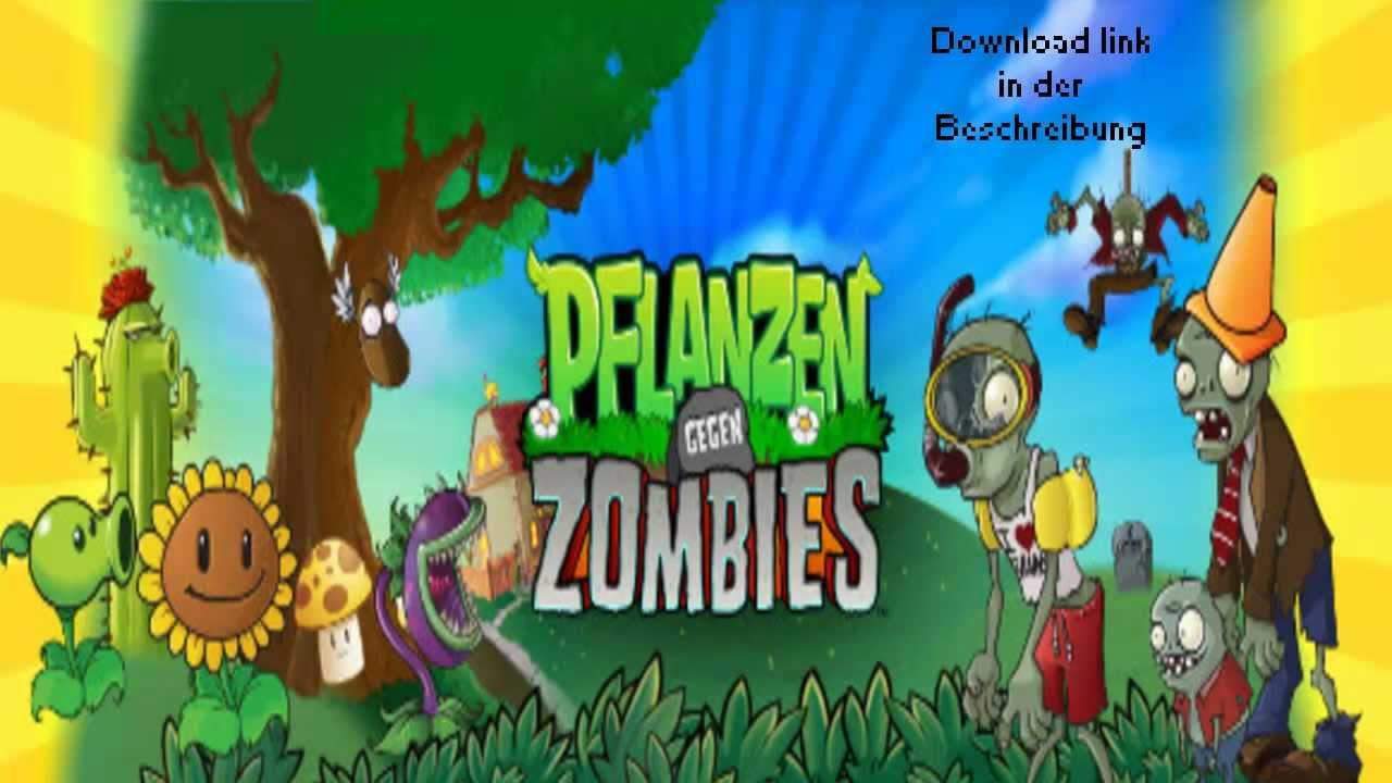 Pflanzen Gegen Zombies Free Download Vollversion Deutsch