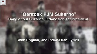 Download Untuk Paduka Yang Mulia Sukarno - Song about President Sukarno - 2nd Version - With Lyrics