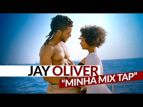 Jay Oliver - Minha Mix Tap (Official Video)